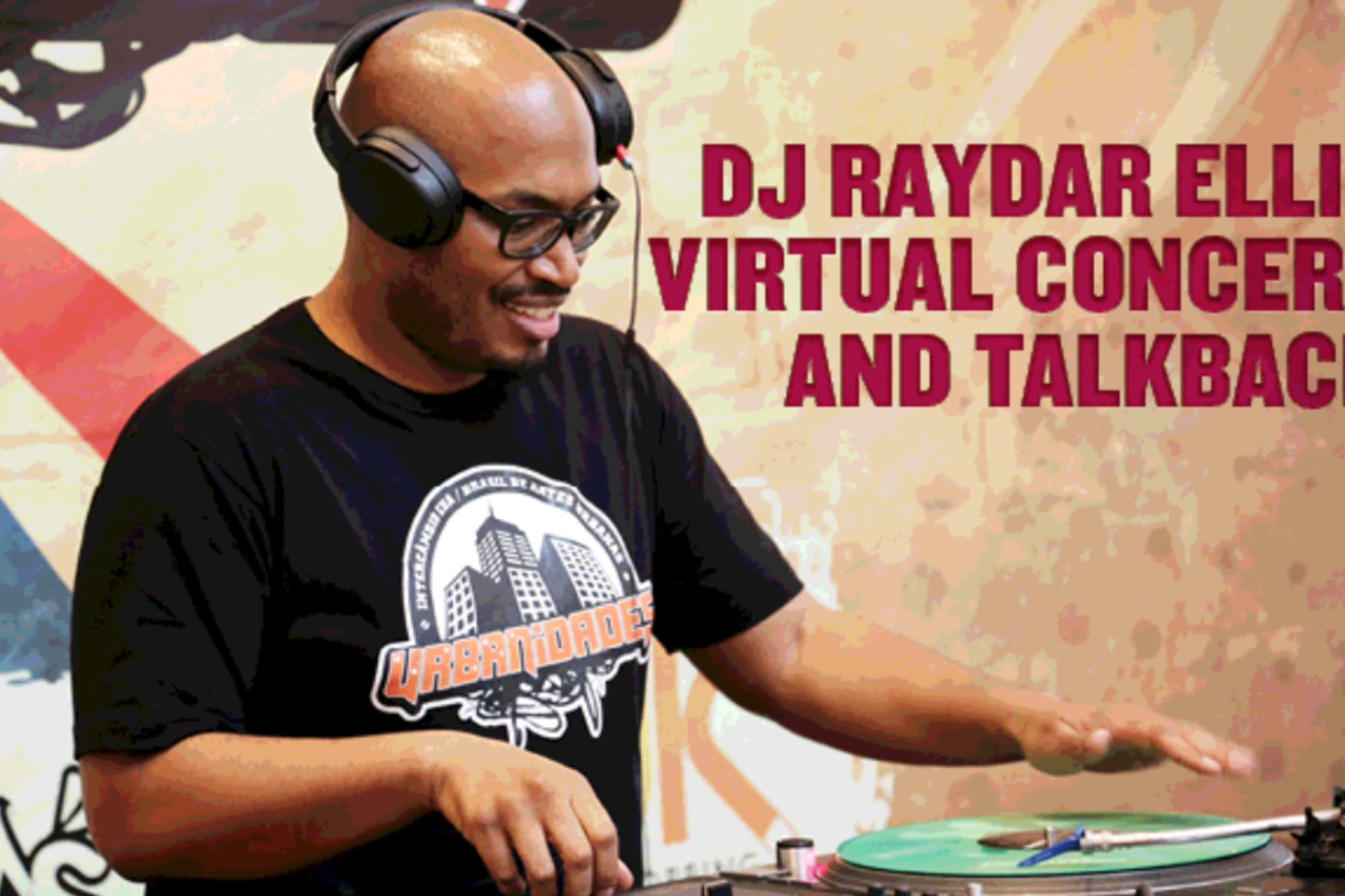 Virtual Music Events featuring DJ Raydar Ellis
