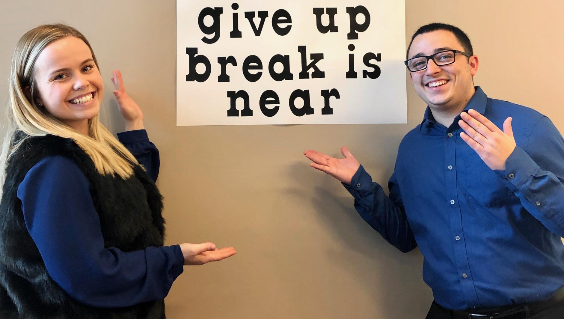 Donut Give Up Break is Near