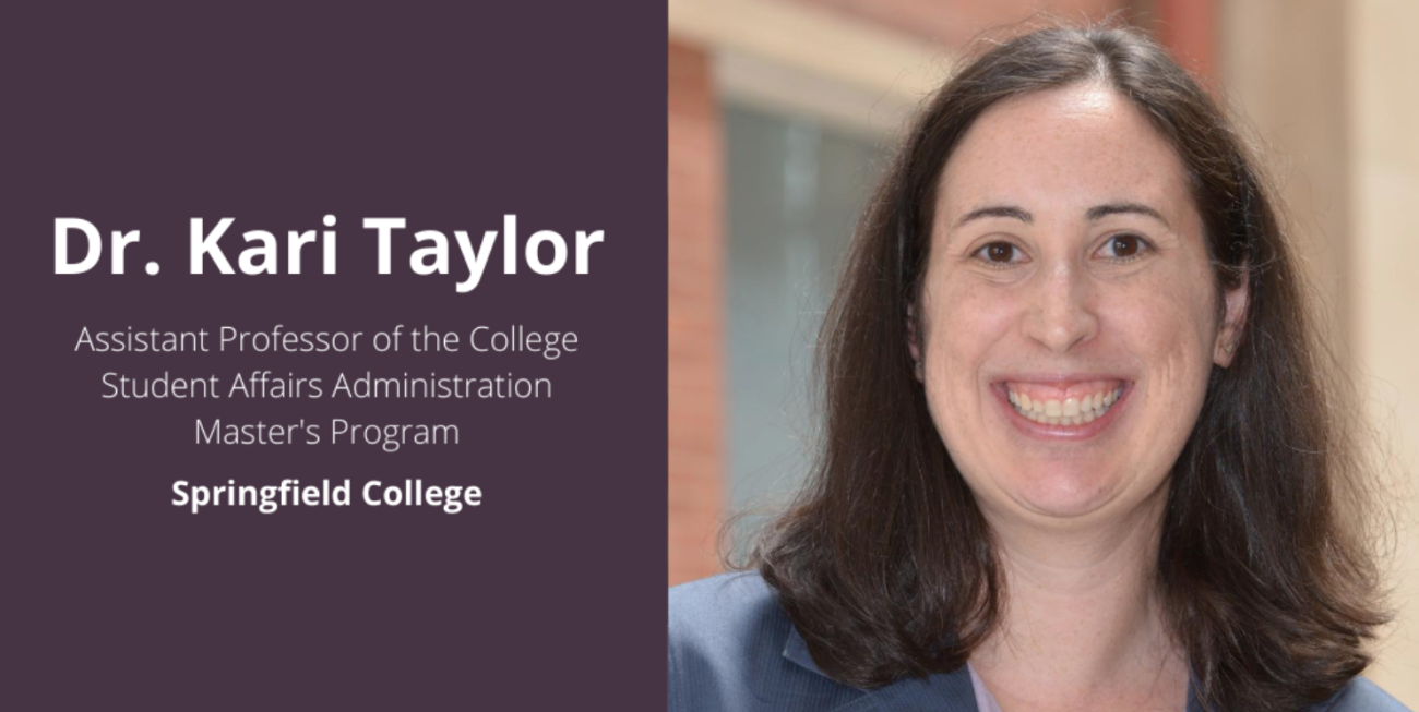 Springfield College 2020 graduate from the Student Affairs Administration program Corinna Kraemer recently published a blog post highlighting her strong connection with Springfield College Student Affairs Administration Program Assistant Professor Kari Taylor.