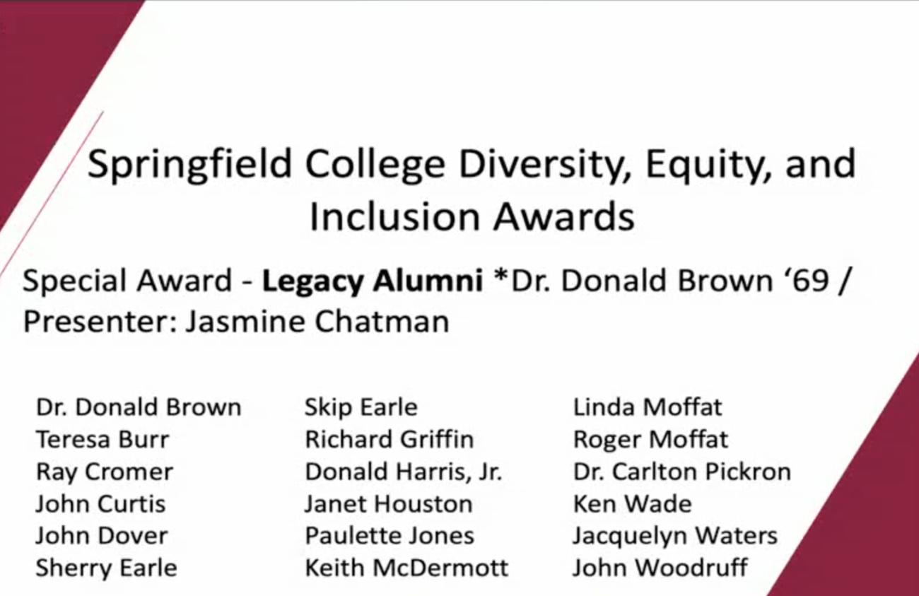 Special Award - Legacy Alumni *Dr. Donald Brown '69 / Presenter: Jasmine Chatman