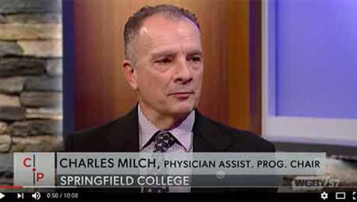 Springfield College Physician Assistant Program chair Charles Milch recently appeared on WGBY's Connecting Point to talk about his collaboration with physician assistant faculty members from colleges and universities throughout Massachusetts working as part of a group focused on addressing the opioid crisis in Massachusetts.