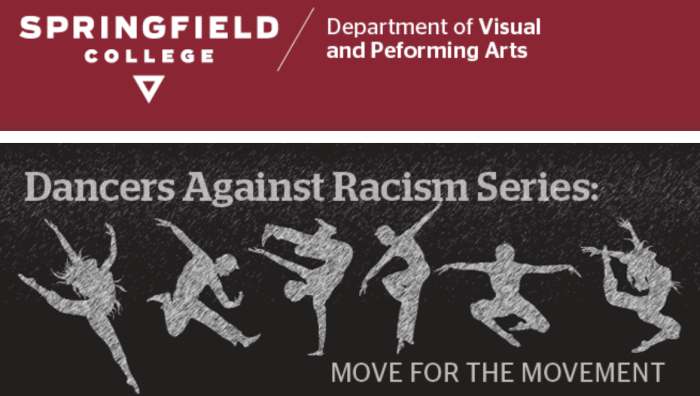 This fall, the Springfield College Dance program invites the community to join in virtual events led by guest artists using dance as a platform and lens to discuss racism. Classes will consist of both movement and discussion.